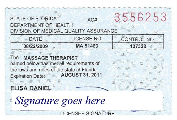 ... Massage Therapist License with them and you can always ask to see it
